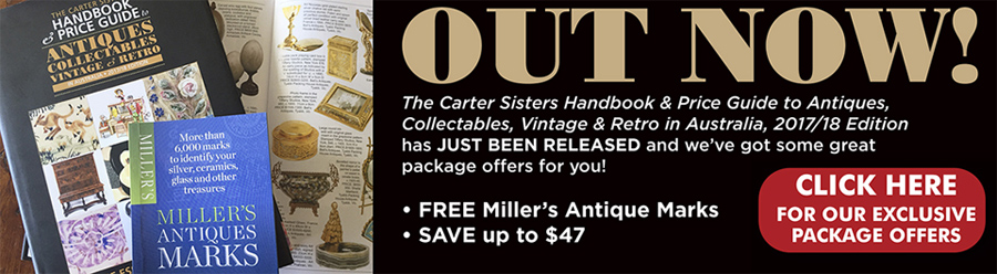 Carter Sisters Handbook and Price Guide to Antiques, Collectables, Vintage & Retro in Australia 2017/18 Edition